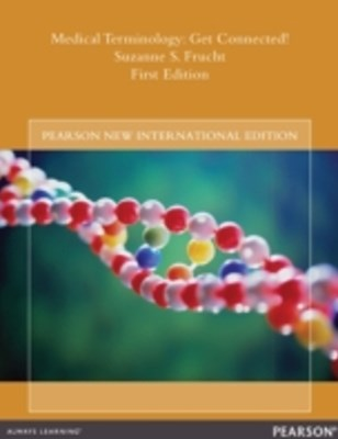 Medical Terminology: Pearson New International Edition