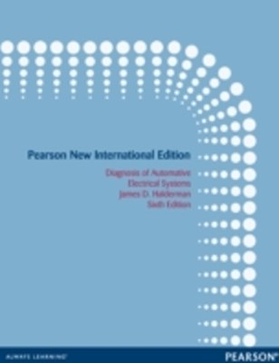 (ebook) Diagnosis and Troubleshooting of Automotive Electrical, Electronic, and Computer Systems: Pearson New International Edition