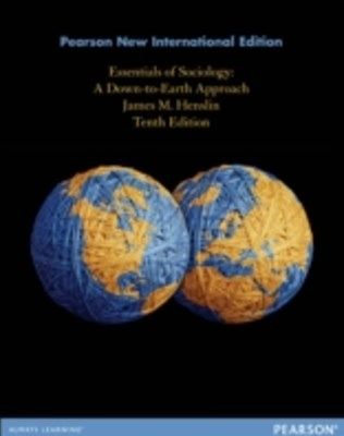 Essentials of Sociology: Pearson New International Edition