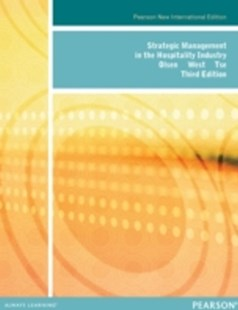(ebook) Strategic Management in the Hospitality Industry: Pearson New International Edition - Business & Finance Management & Leadership
