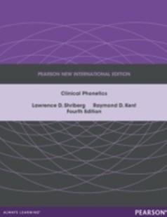 (ebook) Clinical Phonetics: Pearson New International Edition - Reference Medicine