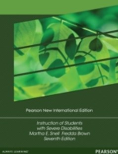 (ebook) Instruction of Students with Severe Disabilities: Pearson New International Edition - Education Teaching Guides