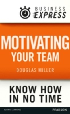 Business Express: Motivating your team