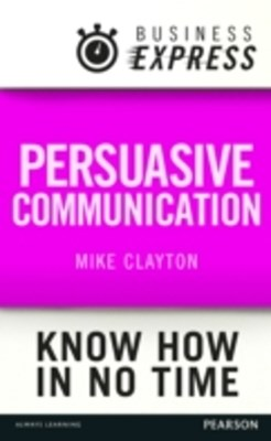 (ebook) Business Express: Persuasive Communication