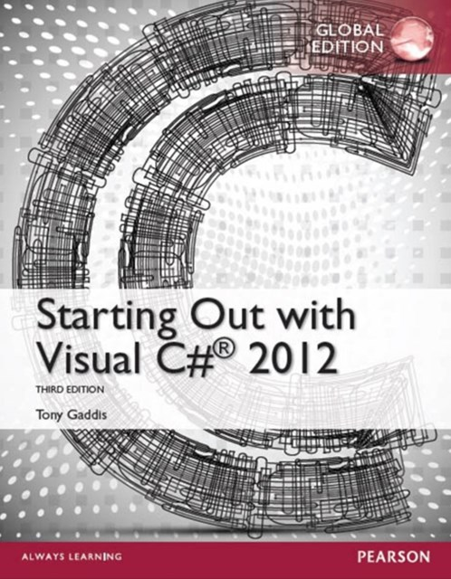 (ebook) Starting Out with Visual C# 2012, Global Edition