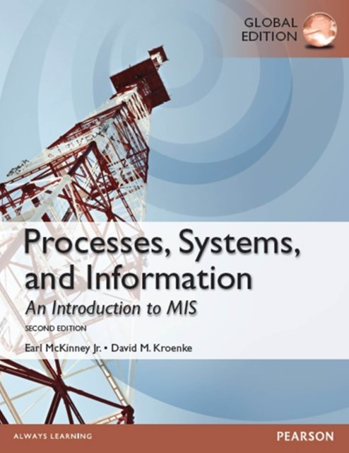 (ebook) Processes, Systems, and Information: An Introduction to MIS, Global Edition