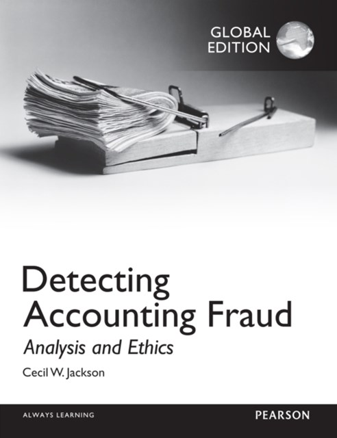 (ebook) Detecting Accounting Fraud: Analysis and Ethics, Global Edition
