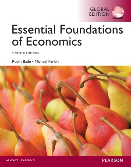 Essential Foundations of Economics, Global Edition