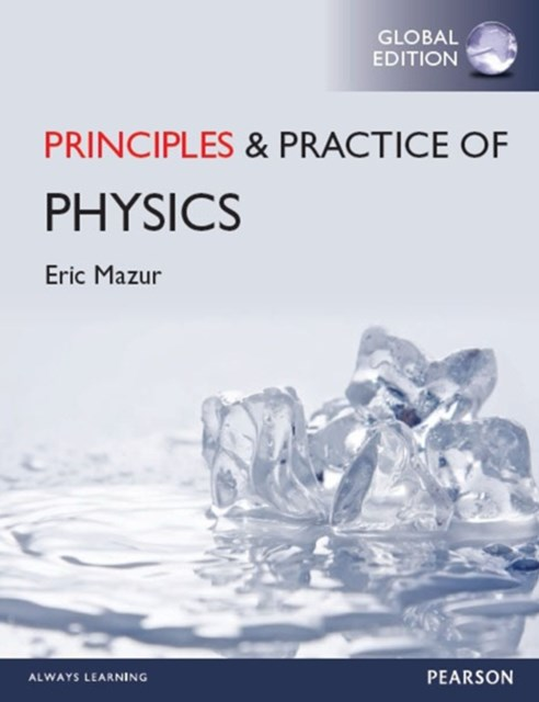 (ebook) Principles & Practice of Physics, Global Edition