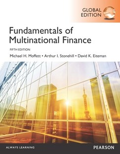 Fundamentals of Multinational Finance, Global Edition by Michael H. Moffett, Arthur I. Stonehill, David K. Eiteman (9781292076539) - PaperBack - Business & Finance Ecommerce