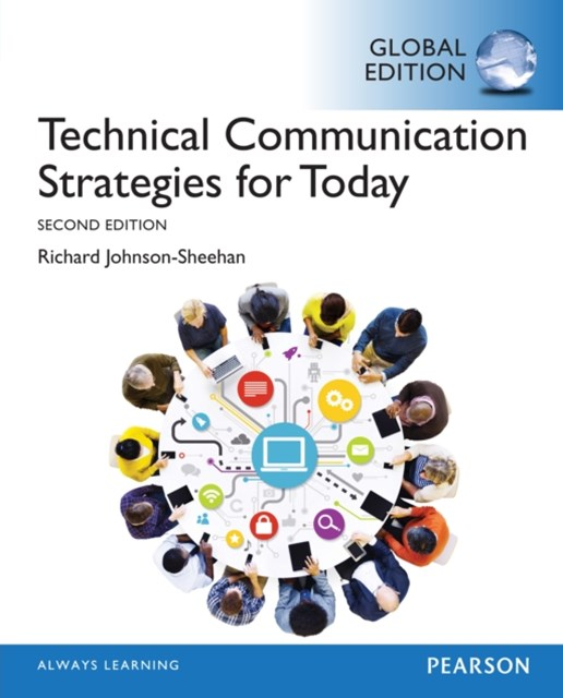 Technical Communication Strategies for Today, Global Edition