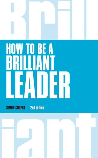 How to Be a Brilliant Leader