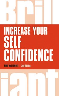 Increase your self confidence by Mike McClement (9781292083384) - PaperBack - Science & Technology Biology