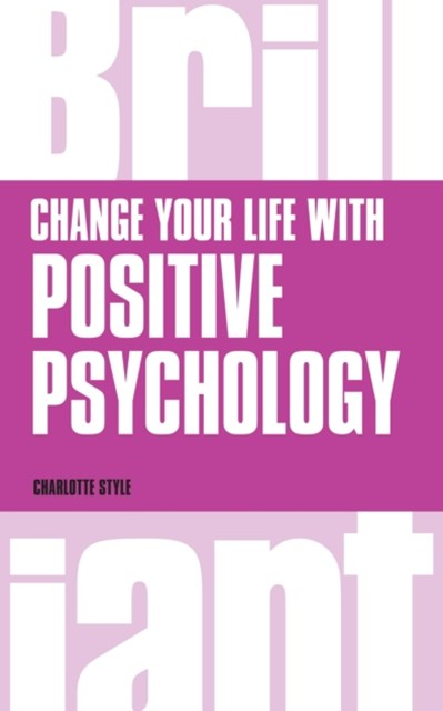 (ebook) Change Your Life with Positive Psychology