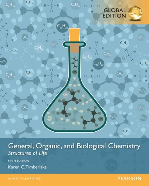 (ebook) General, Organic, and Biological Chemistry: Structures of Life, Global Edition