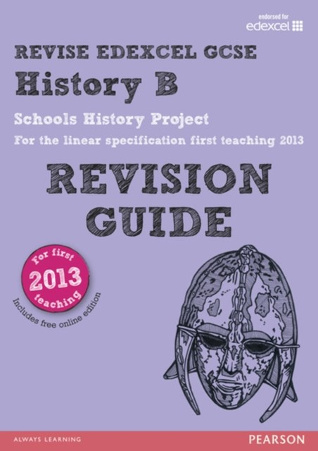 REVISE Edexcel GCSE History B Schools History Project Revision Guide