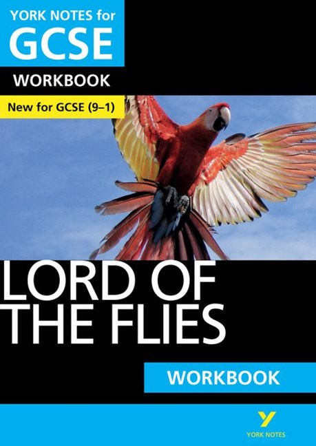 York Notes for GCSE (9-1): Lord of the Flies Workbook