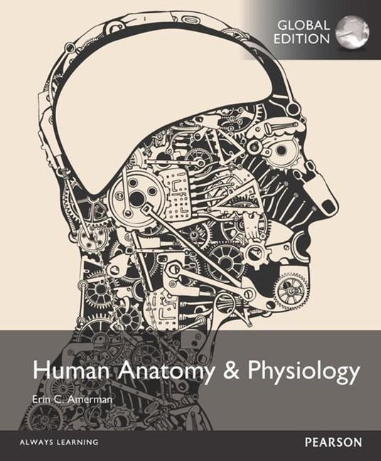 Human Anatomy and Physiology, Global Edition