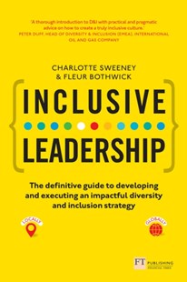 (ebook) Inclusive Leadership: The Definitive Guide to Developing and Executing an Impactful Diversity and Inclusion Strategy - Business & Finance Management & Leadership