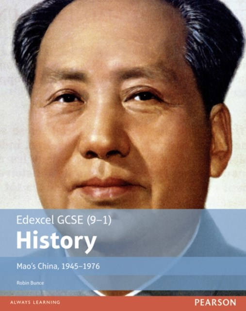 Edexcel GCSE (9-1) History Mao's China, 1945-1976: Student Book