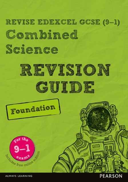REVISE Edexcel GCSE (9-1) Combined Science Foundation Revision Guide
