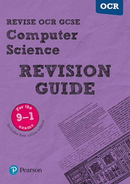 REVISE OCR GCSE (9-1) Computer Science Revision Guide