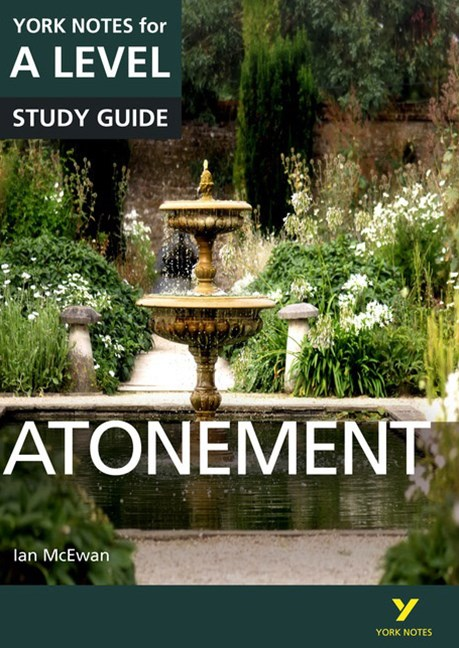 York Notes for A-level: Atonement