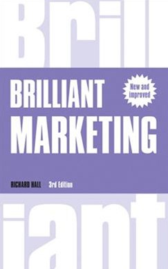 Brilliant Marketing: How to Plan and Deliver Winning Marketi