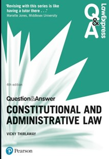 Law Express Question and Answer: Constitutional and Administrative Law by Victoria Thirlaway (9781292148984) - PaperBack - Reference Law