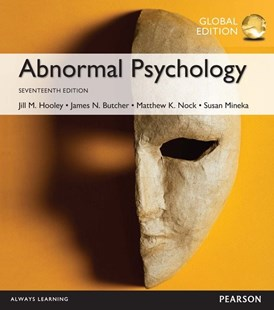 Abnormal Psychology, Global Edition by James N. Butcher, Jill M. Hooley, Susan M Mineka, Matthew K. Nock (9781292157764) - PaperBack - Reference Medicine
