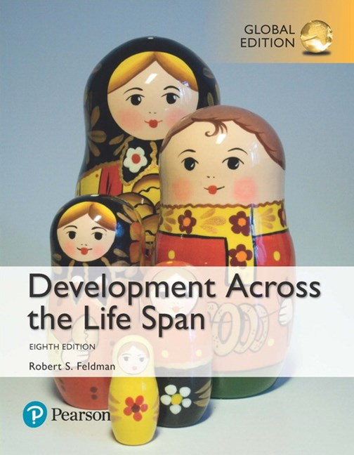 Development Across the Life Span, Global Edition