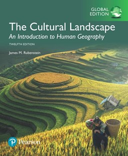 The Cultural Landscape: An Introduction to Human Geography, Global Edition by James M. Rubenstein (9781292162096) - PaperBack - Science & Technology Environment