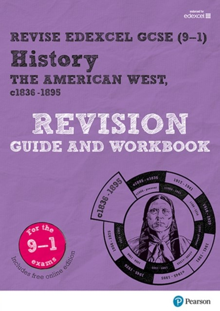 REVISE Edexcel GCSE (9-1) History the American West Revision Guide and Workbook