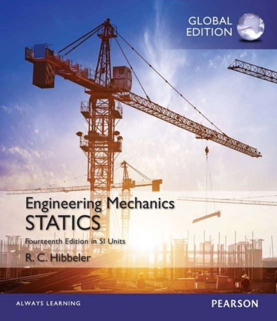 Engineering Mechanics: Statics, Study Pack, SI Edition