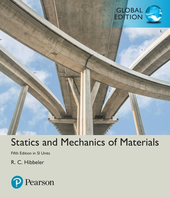 Statics and Mechanics of Materials in SI Units