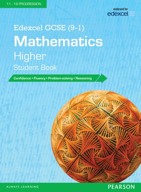 Edexcel GCSE (9-1) Mathematics: Higher Student Book