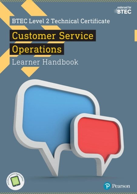 BTEC Level 2 Technical Certificate in Business Customer Services Operations Learner Handbook with ActiveBook