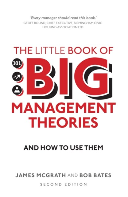 Little Book of Big Management Theories