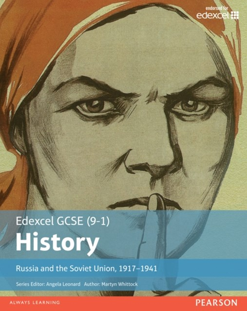 Edexcel GCSE (9-1) History Russia and the Soviet Union, 1917 Student Book