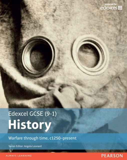 Edexcel GCSE (9-1) History Warfare through time, c1250present Student Book