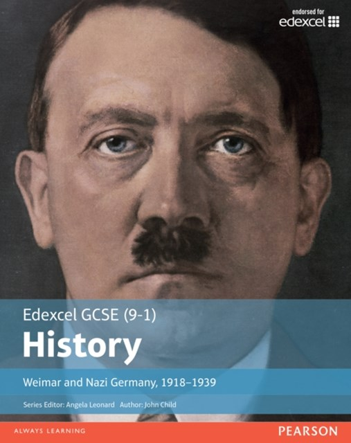 Edexcel GCSE (9-1) History Weimar and Nazi Germany, 1918 Student Book