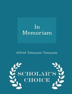 In Memoriam - Scholar's Choice Edition by Alfred Tennyson Baron (9781297149382) - PaperBack - History