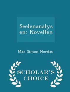 Seelenanalysen by Max Simon Nordau (9781297229855) - PaperBack - Modern & Contemporary Fiction Literature
