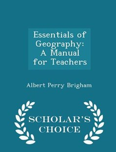 Essentials of Geography by Albert Perry Brigham (9781298135094) - PaperBack - Education Trade Guides