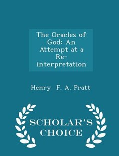 The Oracles of God by Henry F a Pratt (9781298139269) - PaperBack - History