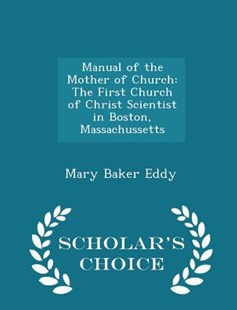 Manual of the Mother of Church by Mary Baker Eddy (9781298142580) - PaperBack - Religion & Spirituality