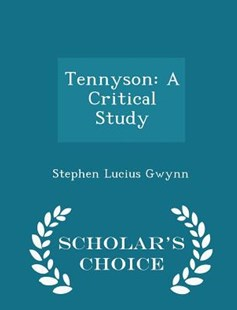 Tennyson by Stephen Lucius Gwynn (9781298150653) - PaperBack - Modern & Contemporary Fiction General Fiction