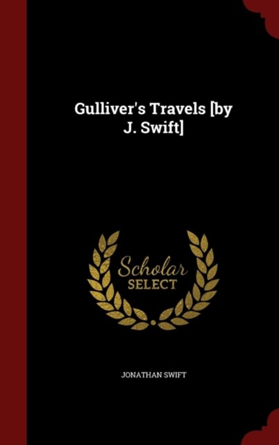 Gulliver's Travels [By J. Swift]
