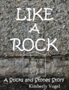 (ebook) Like a Rock: A Sticks and Stones Story - Children's Fiction