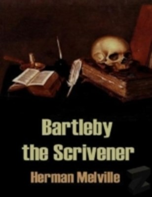 (ebook) Bartleby the Scrivener: A Story of Wall Street
